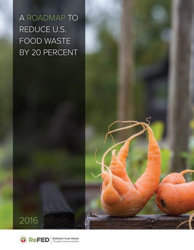 ReFED: A Roadmap to Reduce U.S. Food Waste by 20 Percent